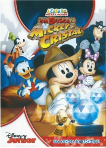A Casa do Mickey Mouse – Em Busca do Mickey de Cristal