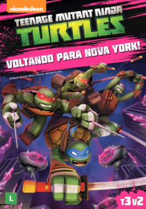 Teenage Mutant Ninja Turtles: Voltando Para Nova York!