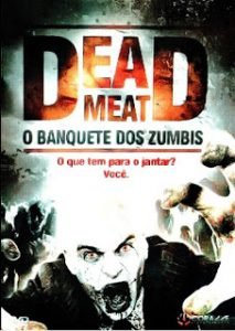 Dead Meat : O Banquete dos Zumbis