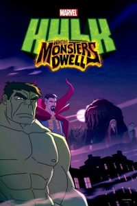 Hulk : Where Monsters Dwell